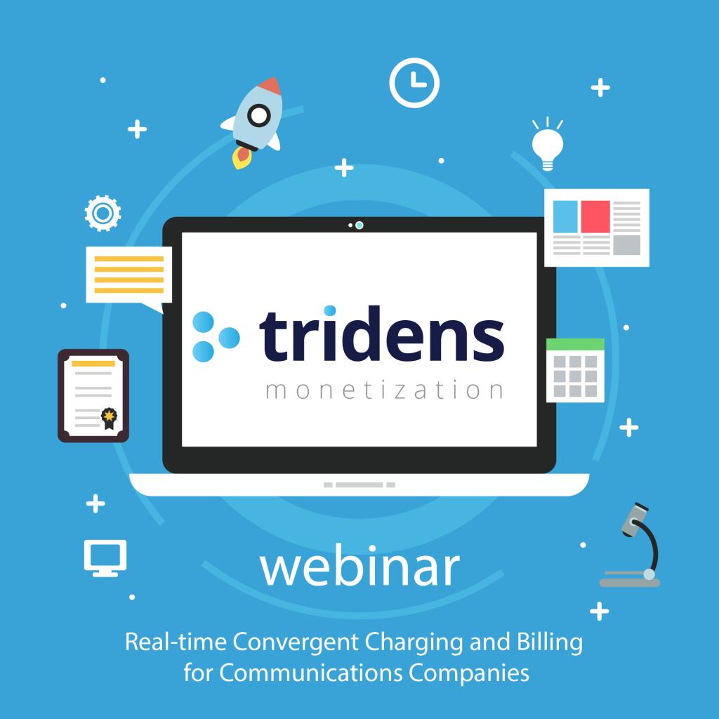 Tridens Monetization Communications Webinar
